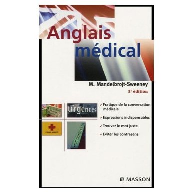 L'anglais médical. Spoken and written medical english