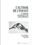 L'autisme de l'enfant : la thérapie d'échange et de développement