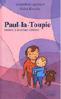 Paul la toupie : Histoire d'un enfant différent