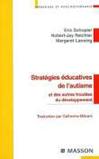 Stratégies éducatives de l'autisme et des autres troubles du développement