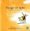 Nuage et Igor : L'histoire d'un âne et de son maître.