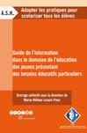 Guide de l'information dans le domaine de l'éducation des jeunes présentant des besoins éducatifs particuliers