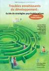 Troubles envahissants du développement :guide de stratégies psychoéducatives : Volume 2 Enfants verbaux