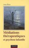 Médiations thérapeutiques et psychose infantile