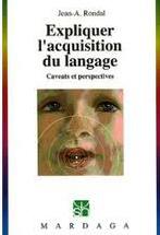 Expliquer l'acquisition du langage