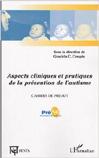 Aspects cliniques et pratiques de la prévention de l'autisme