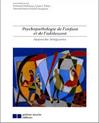 Psychopathologie de l'enfant et de l'adolescent : approche intégrative