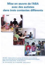 Mise en oeuvre de l'ABA avec des autistes dans trois contextes différents