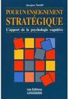 Pour un enseignement stratégique : L'apport de la psychologie cognitive