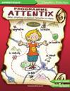 Programme attentix : Gérer, structurer et soutenir l'attention en classe