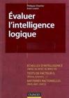 Evaluer l'intelligence logique : Approche cognitive et dynamique