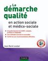 La démarche qualité en action sociale et médico-sociale