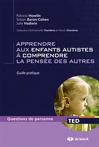 Apprendre aux enfants autistes à comprendre la pensée des autres