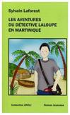 Les aventures du détective Laloupe en martinique