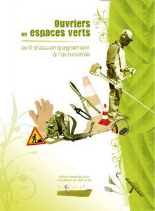 Ouvriers en espaces verts : outil d'accompagnement à l'autonomie