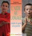 L'aide au langage : joindre le geste à la parole