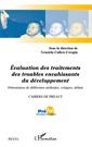 Evaluation des traitements des troubles envahissants du développement : présentation de différentes méthodes, critiques, débats