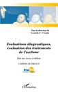Evaluations diagnostiques, évaluation des traitements de l'autisme : état des lieux et débats