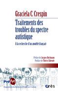 Traitements des troubles du spectre autistique : A la recherche d'un modèle français