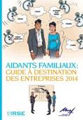 Aidants familiaux : guide à destination des entreprises 2014