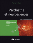 Psychiatrie et neurosciences : volume 1