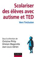 Scolariser des élèves avec autisme et TED : vers l'inclusion
