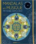 Mandalas en musique : 100 mandalas créatifs à colorier