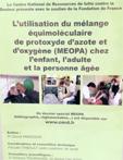 L'utilisation du mélange équimoléculaire de protoxyde d'azote et d'oxygène (MEOPA) chez l'enfant, l'adulte et la personne âgée
