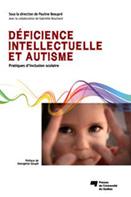 Déficience intellectuelle et autisme : Pratiques d'inclusion scolaire