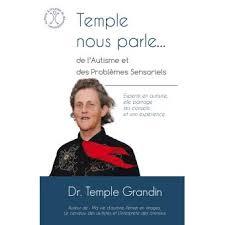 Temple nous parle... de l'autisme et des problèmes sensoriels