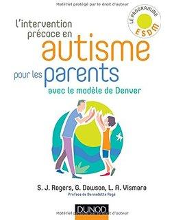 L'intervention précoce en autisme pour les parents avec le modèle de Denver