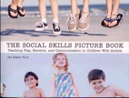 The social skills picture book : teaching play, emotion, and communication to children with autism