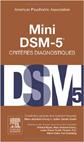 Mini DSM-5 : Critères Diagnostiques