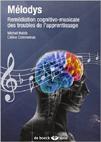 Mélodys : remédiation cognitivo-musicale des troubles de l'apprentissage