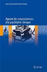 Apport des neurosciences à la psychiatrie clinique