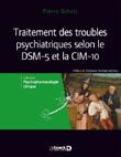 Traitement des troubles psychiatriques selon le DSM-5 et la CIM-10