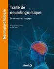 Traité de neurolinguistique : Du cerveau au langage