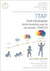 TTAP : Profil d'évaluation de la transition vers la vie adulte - TEACCH