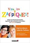 Vive les Zatypiques ! : Aidons nos enfants surdoués, hypersensibles, dys- et autres zèbres de 3 à 20 ans à s'épanouir