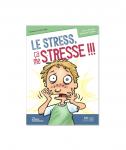 Le stress, ça me stresse !!!