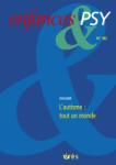 Enfances & psy, 80 - L'autisme : tout un monde