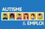 Autisme & emploi : Les clés pour un meilleur accompagnement du demandeur d'emploi autiste
