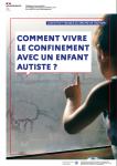 Comment vivre le confinement avec un enfant autiste ?