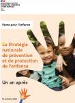 La Stratégie nationale de prévention et de protection de l'enfance : un an après.