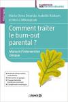 Comment traiter le burn-out parental ? Manuel d'intervention clinique