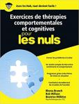Les thérapies comportementales et cognitives pour les nuls