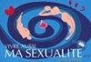 Vivre aussi ma sexualité