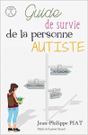 Guide de survie de la personne autiste