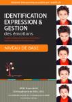 Identification expression & gestion des émotions : un guide complet pour apprendre à reconnaître, exprimer et à réguler ses émotions de base. Niveau de base