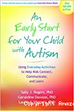 An early start for your child with autism : Using everyday activities to help kids connect, communicate, and learn